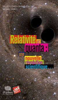 Relativité et Quanta : une ...