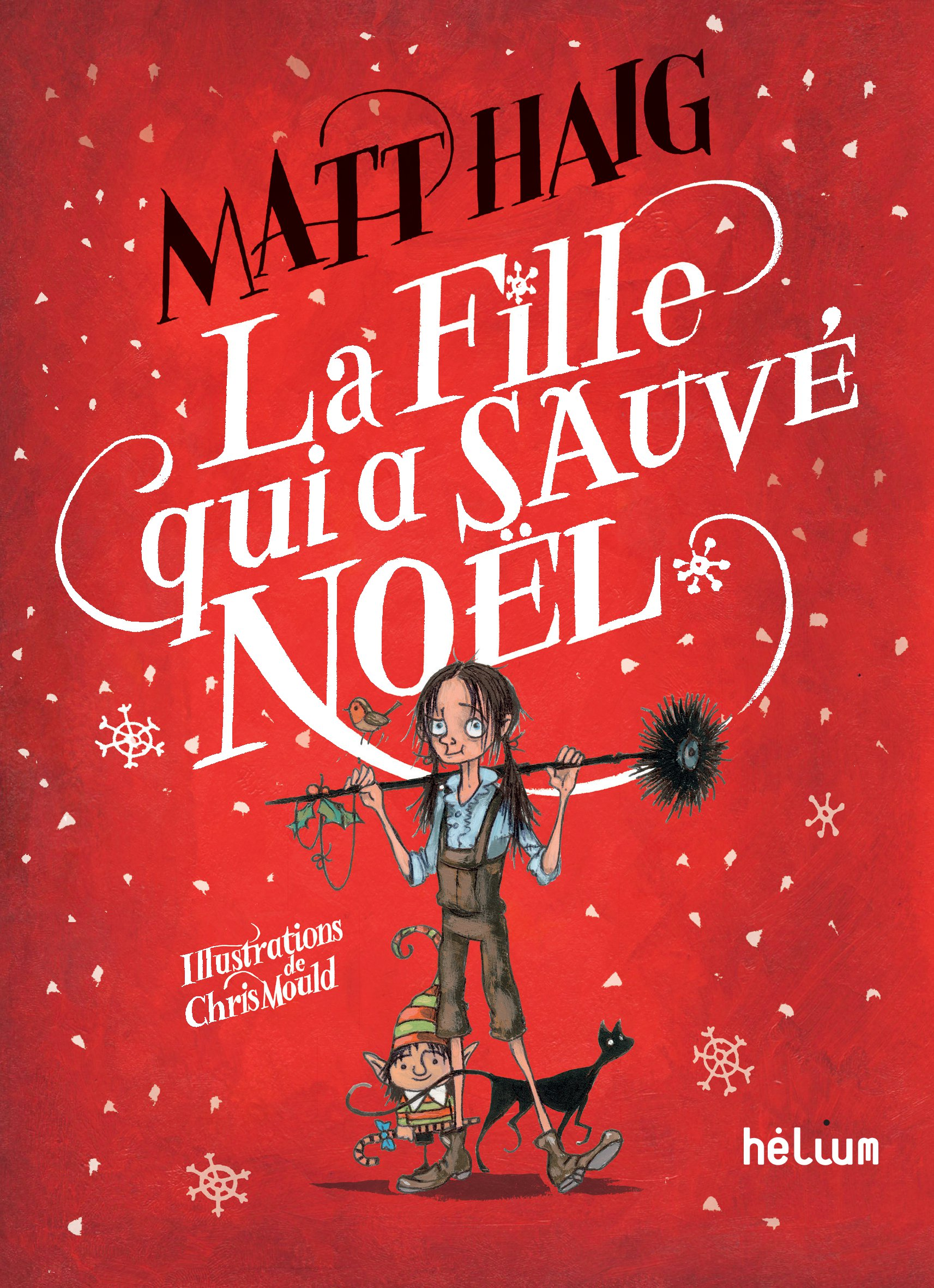 La fille qui a sauvé Noël | Mould, Chris