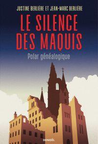 Le Silence des maquis. Pola...