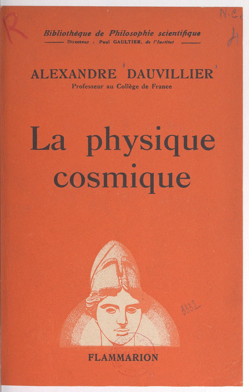 La physique cosmique