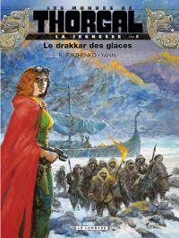 Les mondes de Thorgal, La jeunesse de Thorgal. Volume 6, Le drakkar des glaces