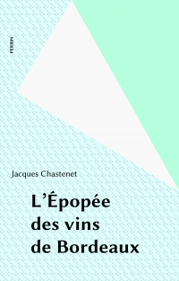 L'Épopée des vins de Bordeaux