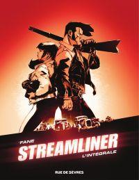 Streamliner - L'intégrale