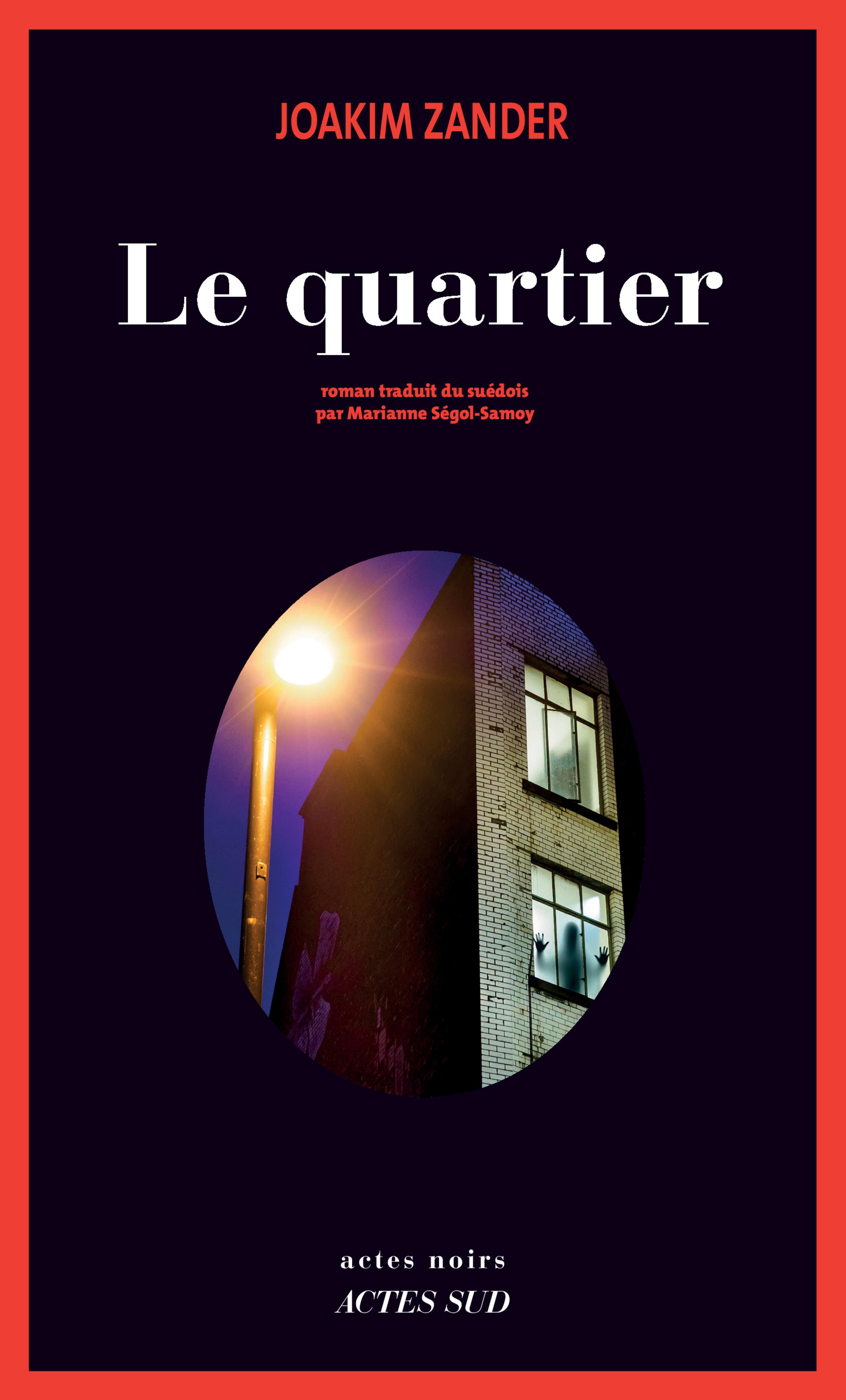 Le Quartier | Zander, Joakim