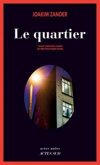 Le Quartier | Zander, Joakim. Auteur
