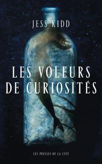 Les Voleurs de curiosités | KIDD, Jess. Auteur