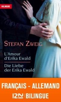 Bilingue français-allemand : L'amour d'Erika Ewald – Die Liebe der Erika Ewald