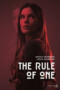 The Rule of One | Saunders, Ashley. Auteur
