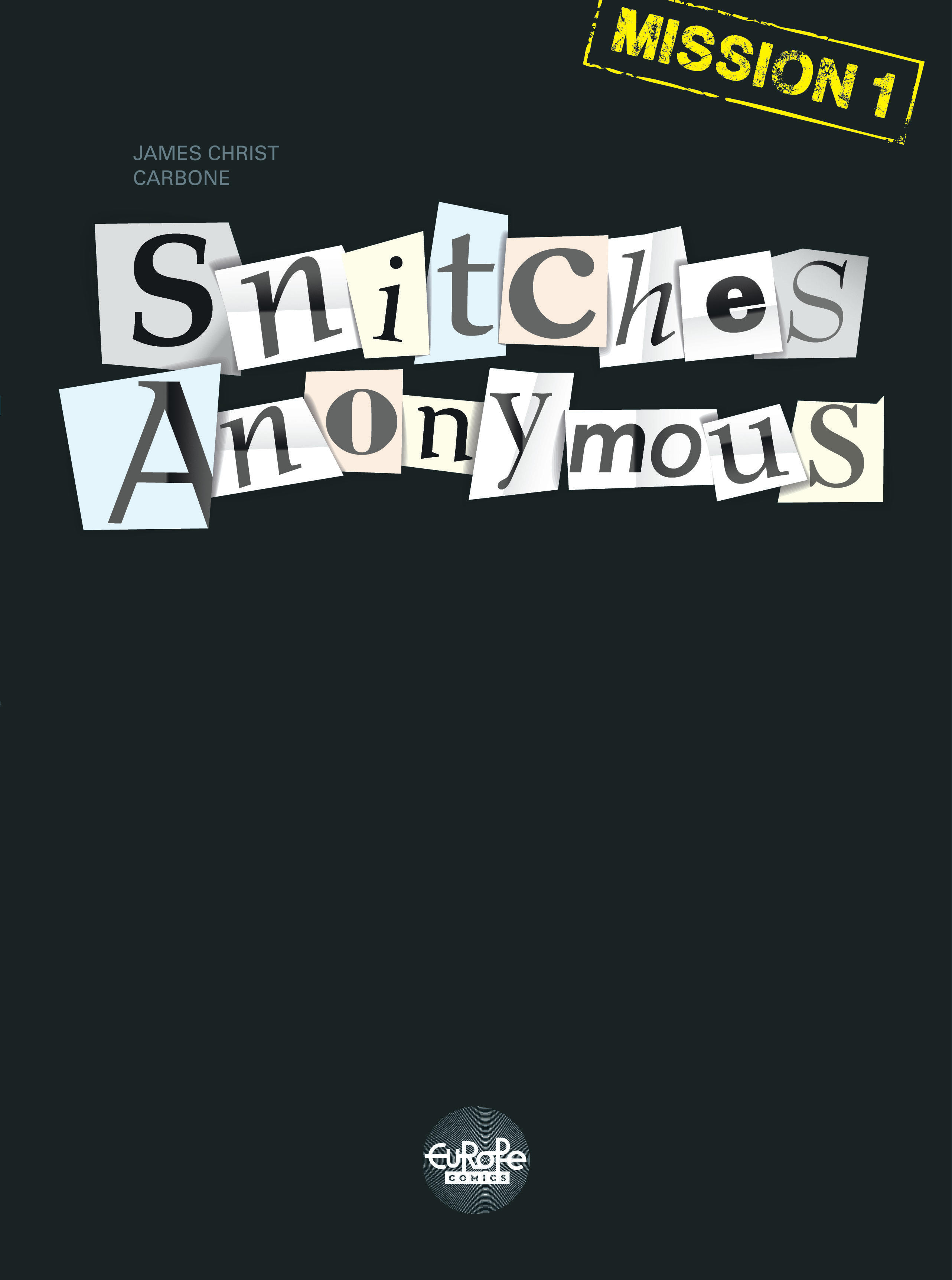 Snitches Anonymous - Mission 1