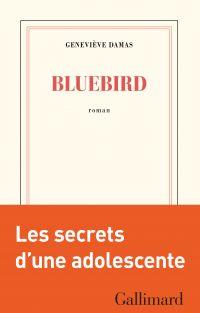 Bluebird | Damas, Geneviève. Auteur