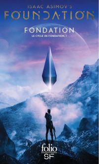 Le Cycle de Fondation (Tome 1) - Fondation | Asimov, Isaac. Auteur