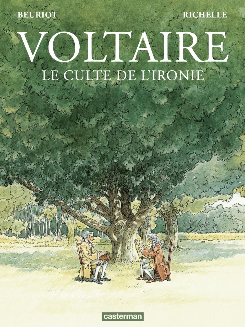 Voltaire. Le culte de l'ironie | Richelle, Philippe (1964-....). Auteur