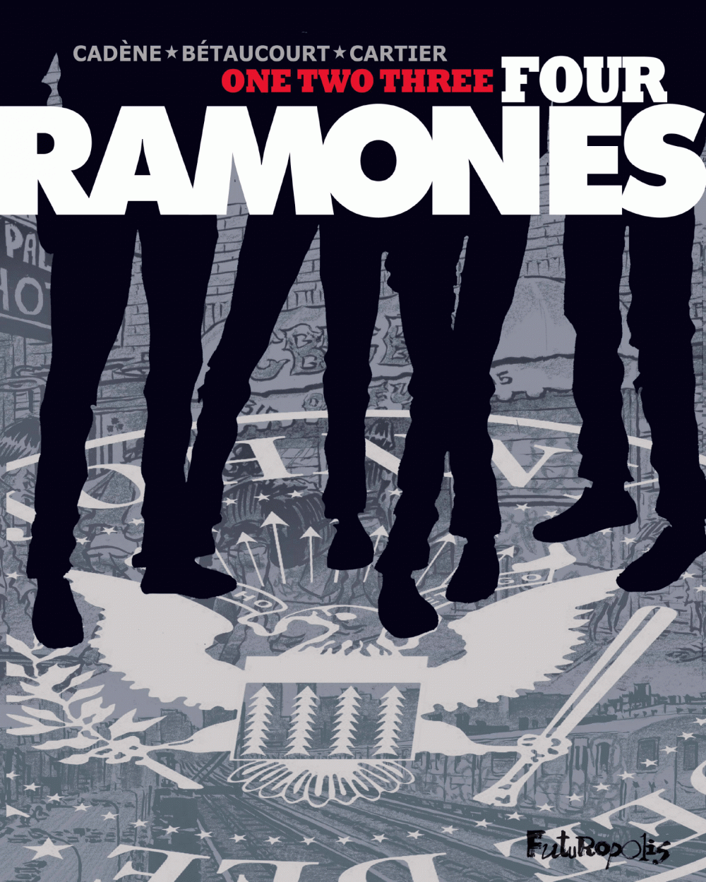 One, two, three, four, Ramones ! | Cadène, Bruno (1963-....). Auteur