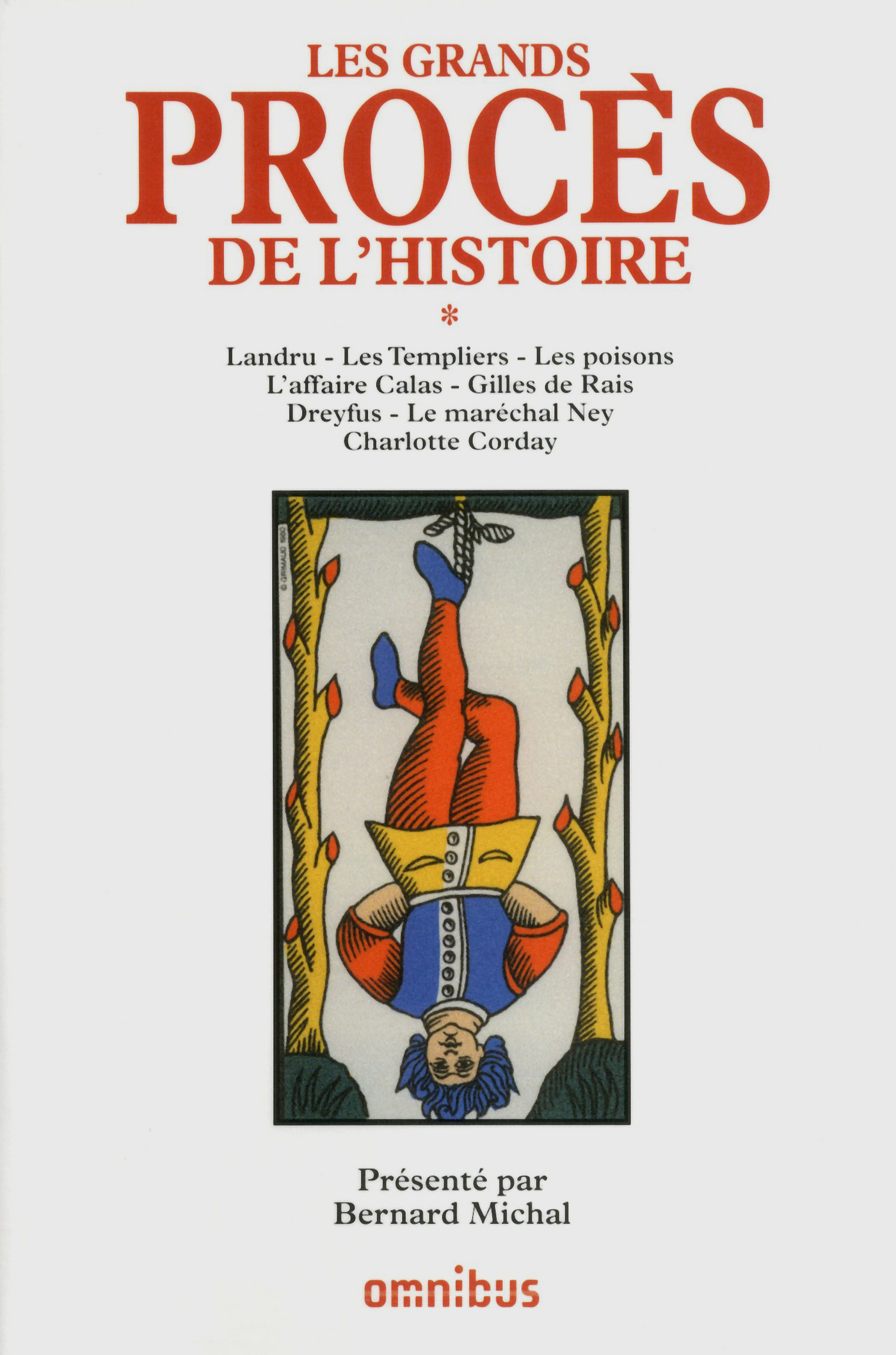 Les grands procès de l'Histoire, tome 1