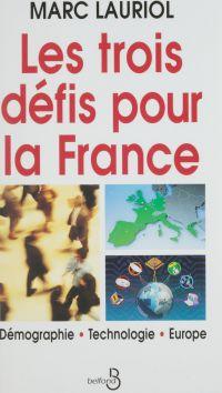 Les Trois Défis pour la France
