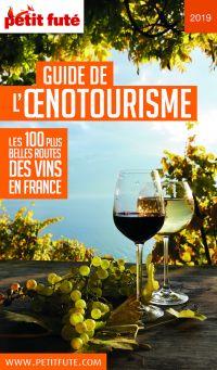 Image de couverture (GUIDE DE L'ŒNOTOURISME 2019 Petit Futé)