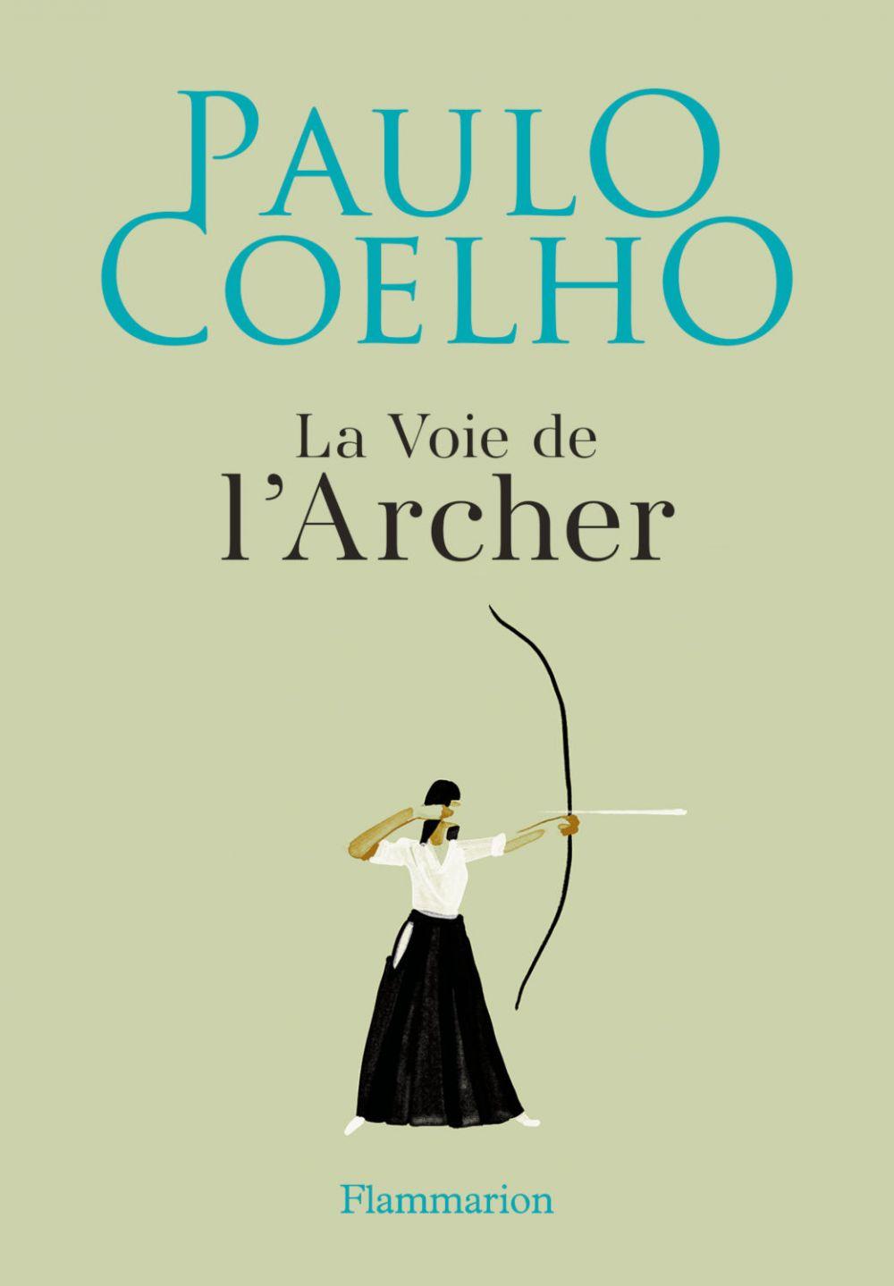 La Voie de l'Archer | Coelho, Paulo. Auteur
