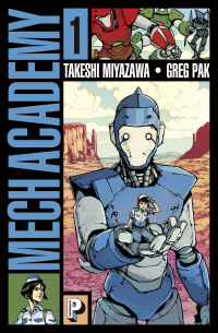 Mech Academy (Tome 1)