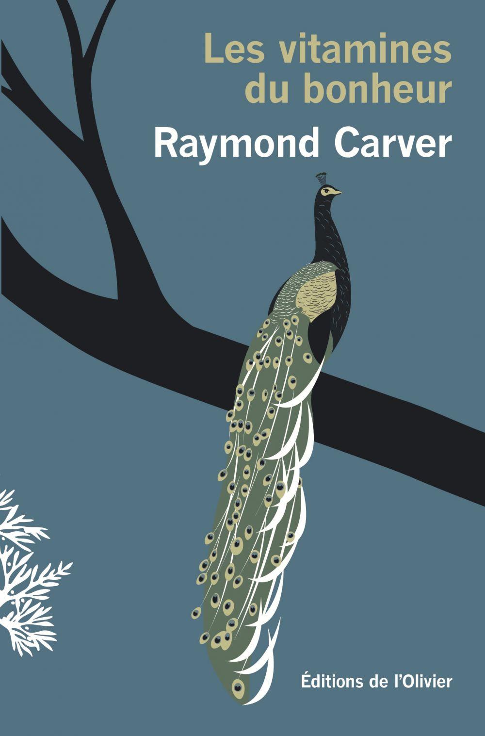 Les vitamines du bonheur   Carver, Raymond. Auteur