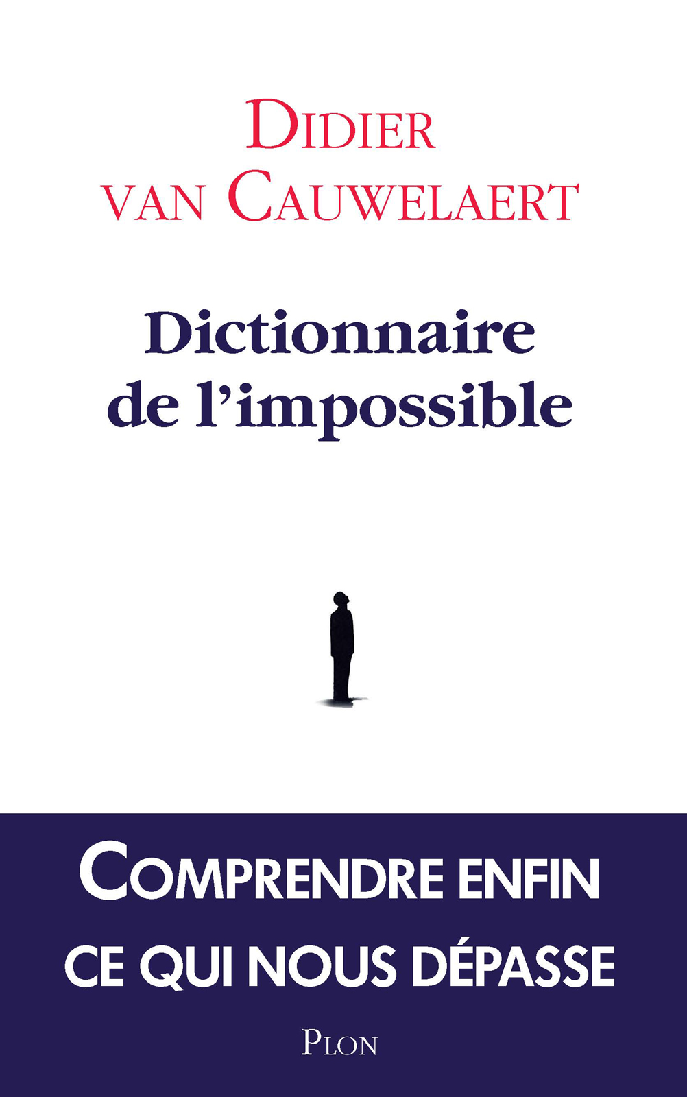 Dictionnaire de l'impossible | VAN CAUWELAERT, Didier