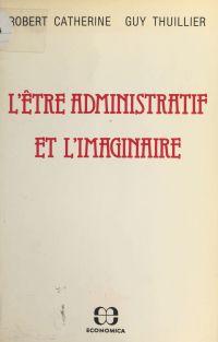 L'être administratif et l'i...