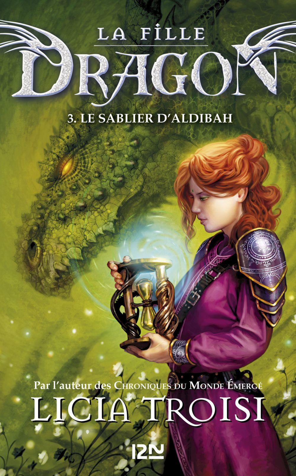 La fille Dragon tome 3 | TROISI, Licia. Auteur