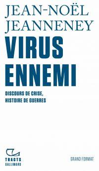 Virus ennemi | Jeanneney, Jean-Noël (1942-....). Auteur