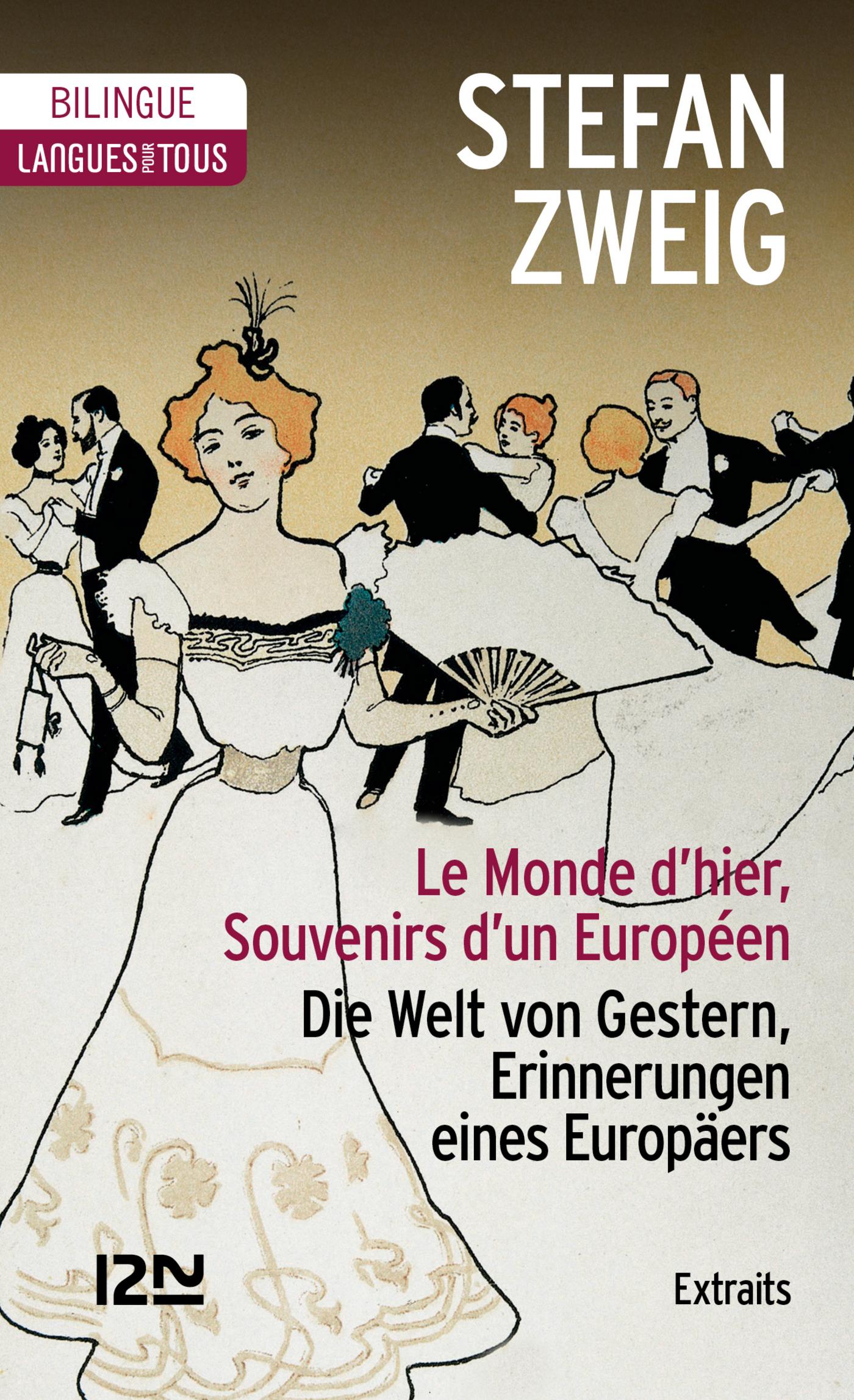 Bilingue - Le Monde d'hier (extraits)