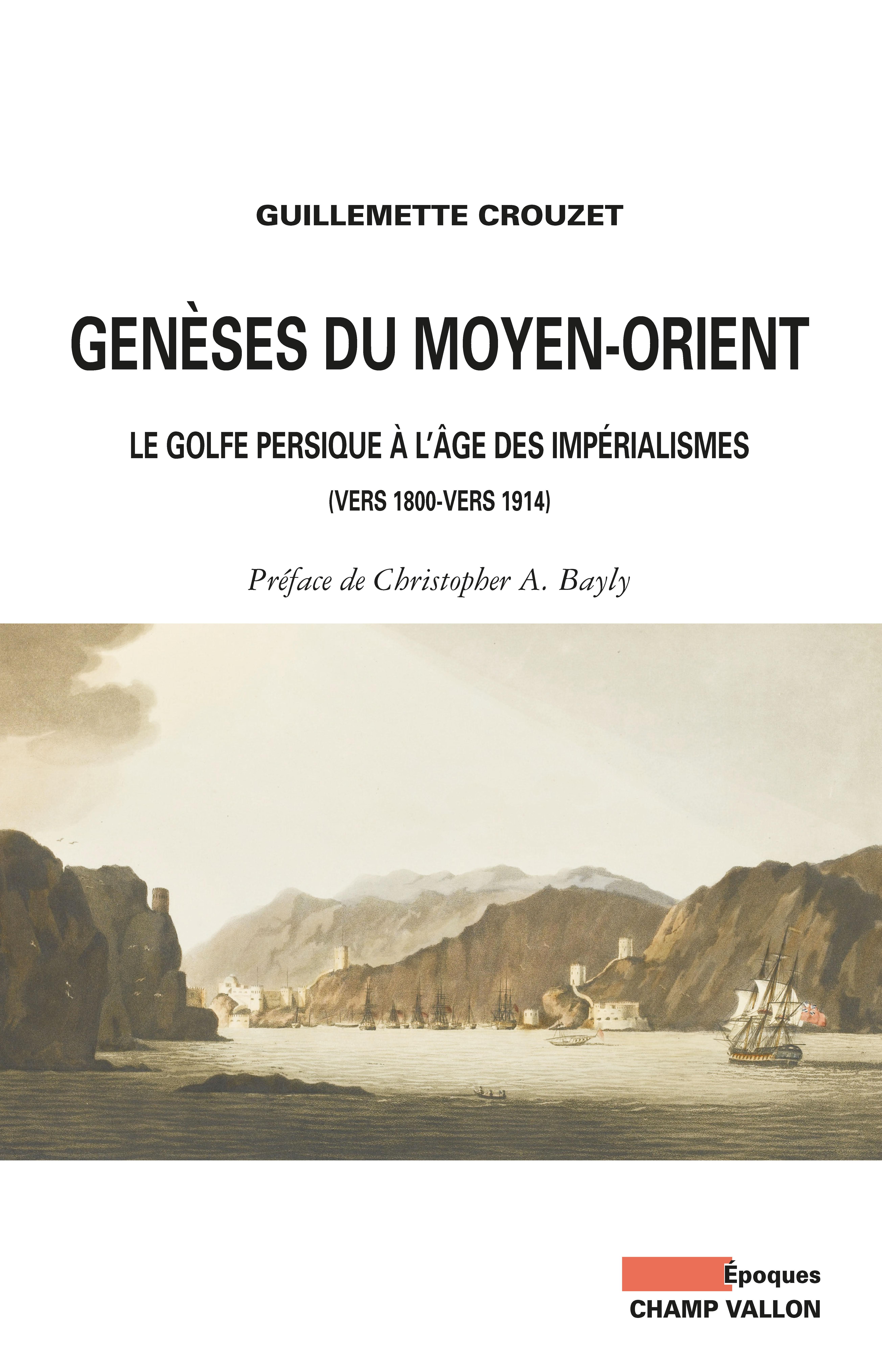 Genèses du Moyen-Orient, Le Golfe persique à l'âge des impérialismes (vers 1800-vers 1914)
