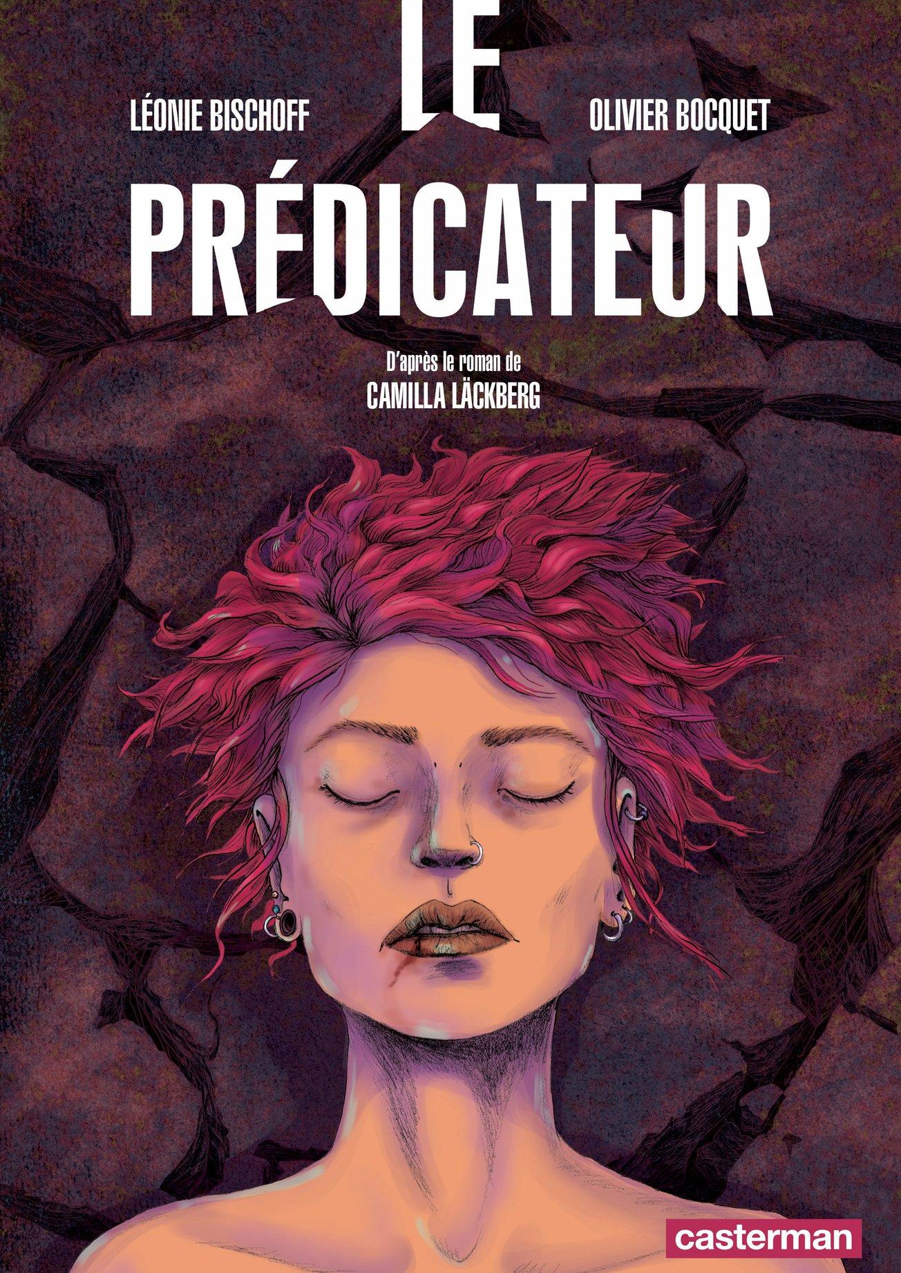 Le Prédicateur (d'après le roman de Camilla Läckberg) | Bocquet, Olivier