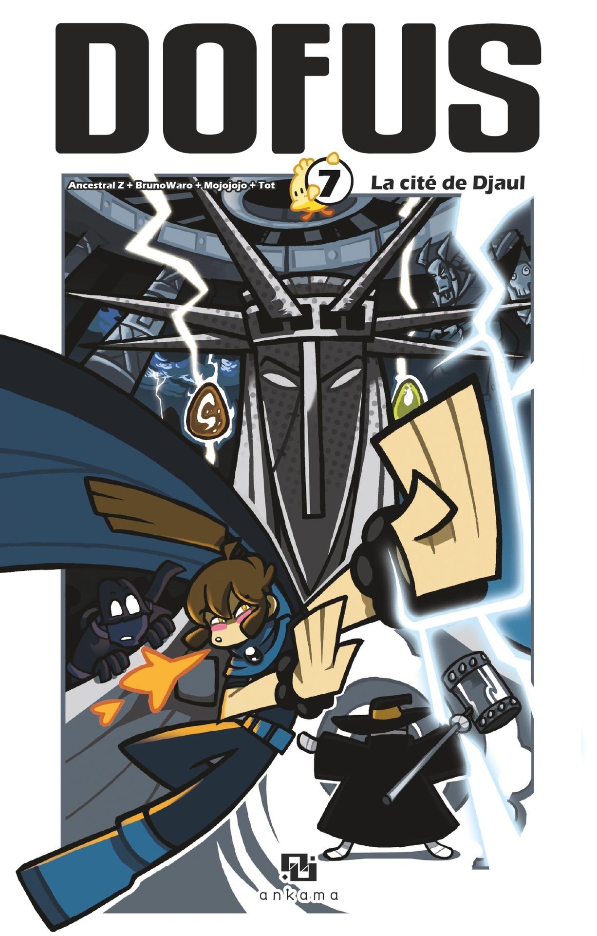 Dofus Manga - Tome 7 - La Cité de Djaul