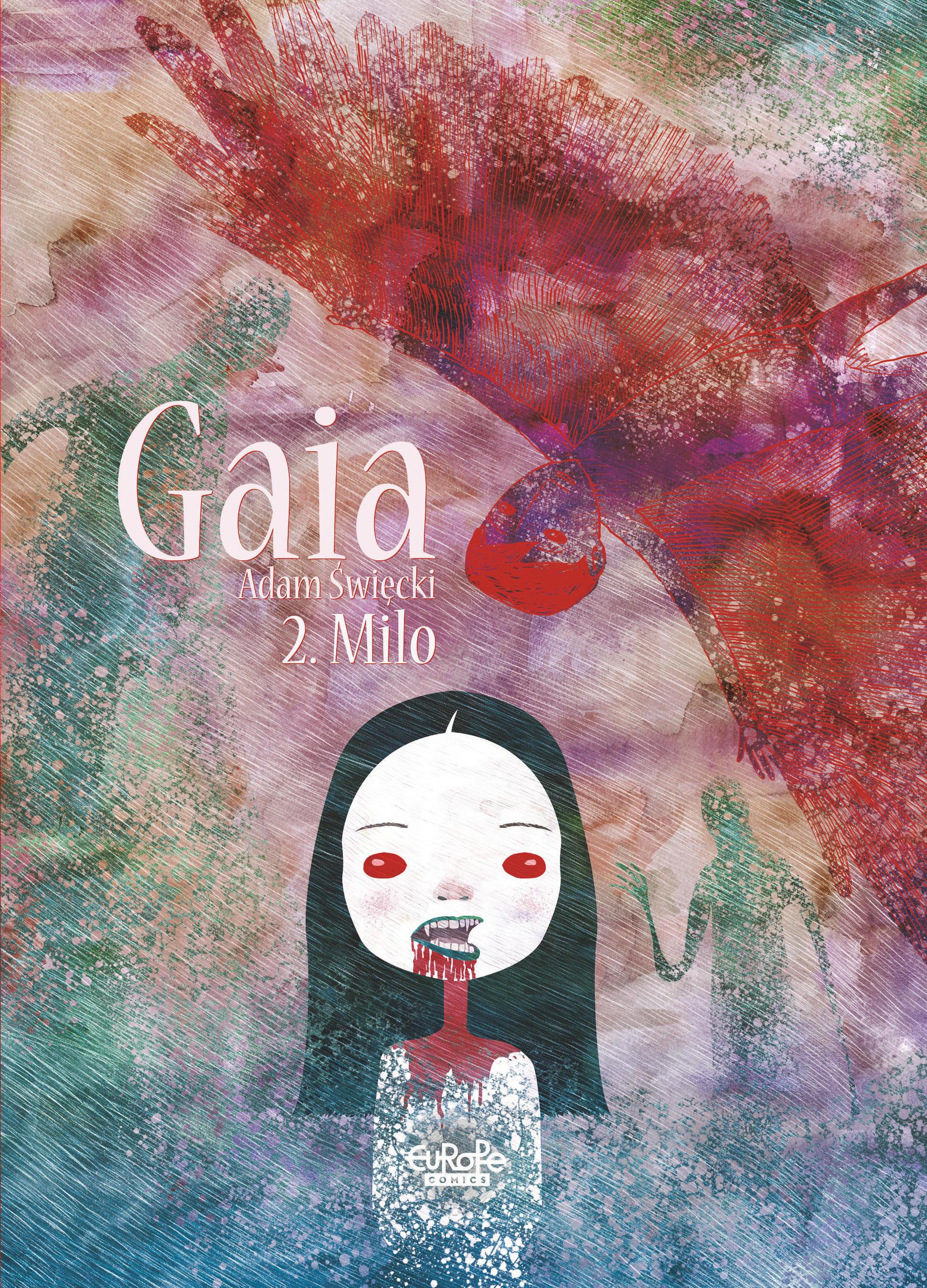 Gaia - Tome 2 - Gaia 2: Milo