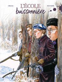 L'école buissonnière - Histoire complète | Ordas, Patrice. Auteur