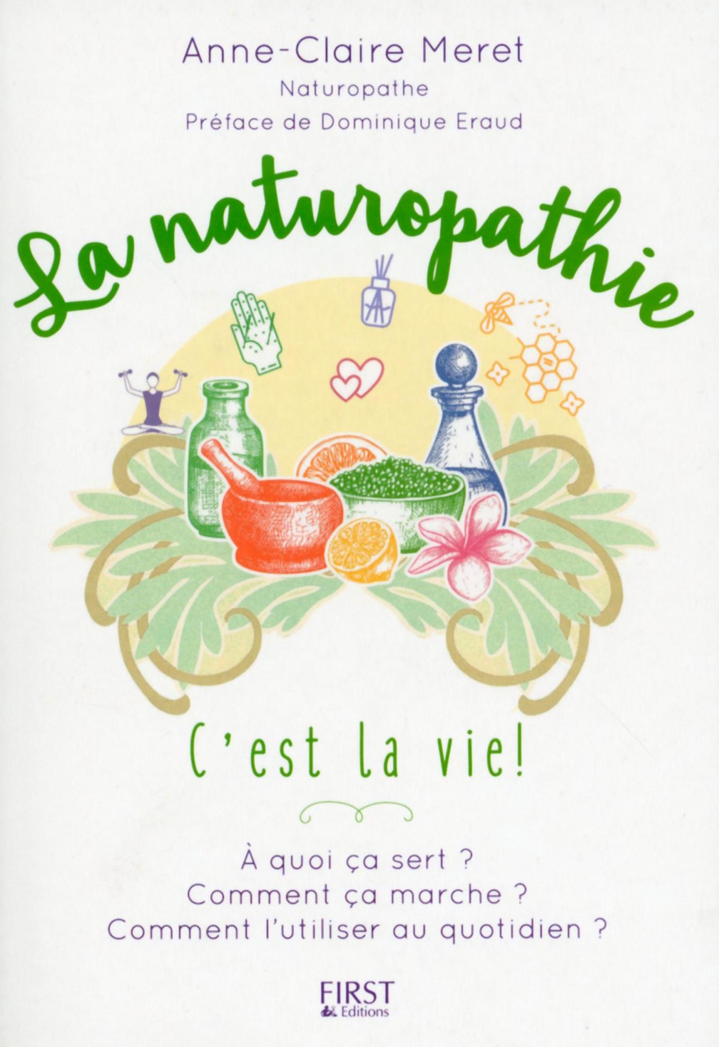 La Naturopathie c'est la vie !