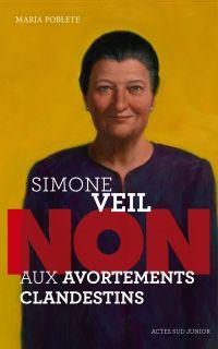"Simone Veil : ""Non aux avor..."