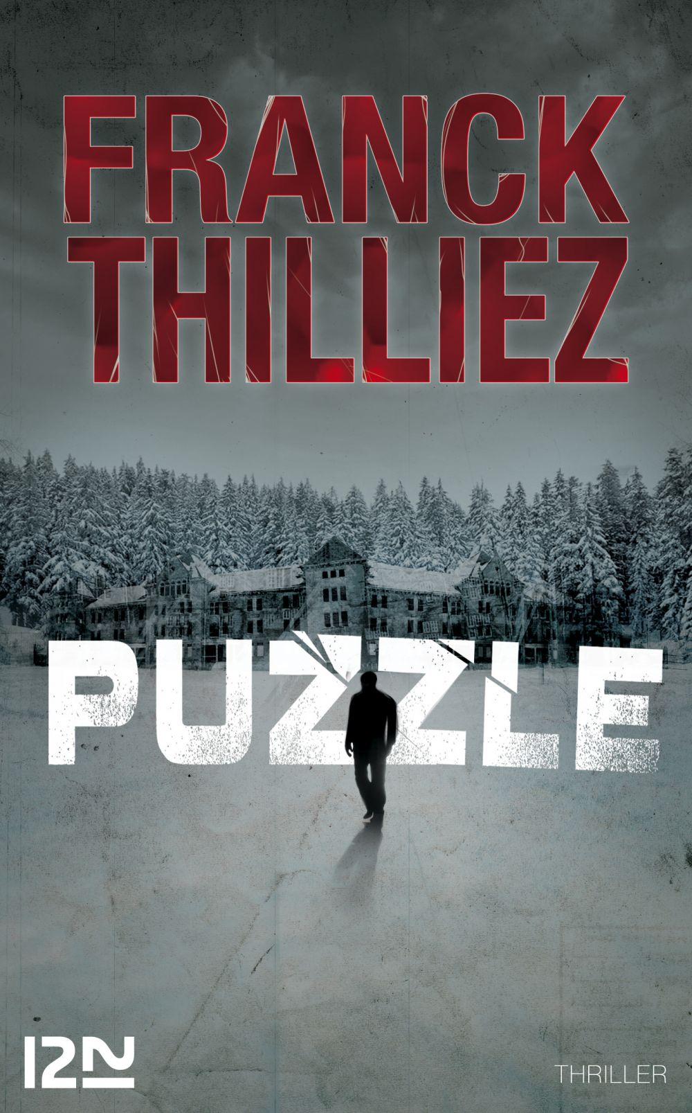 Puzzle   THILLIEZ, Franck. Auteur