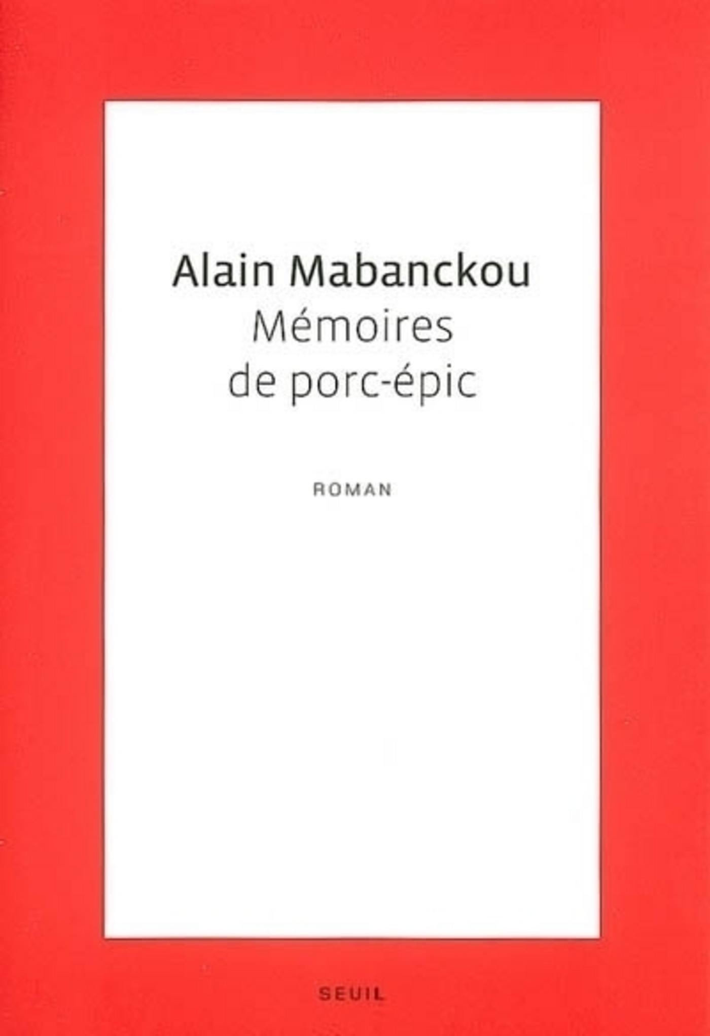 Mémoires de porc-épic | Mabanckou, Alain
