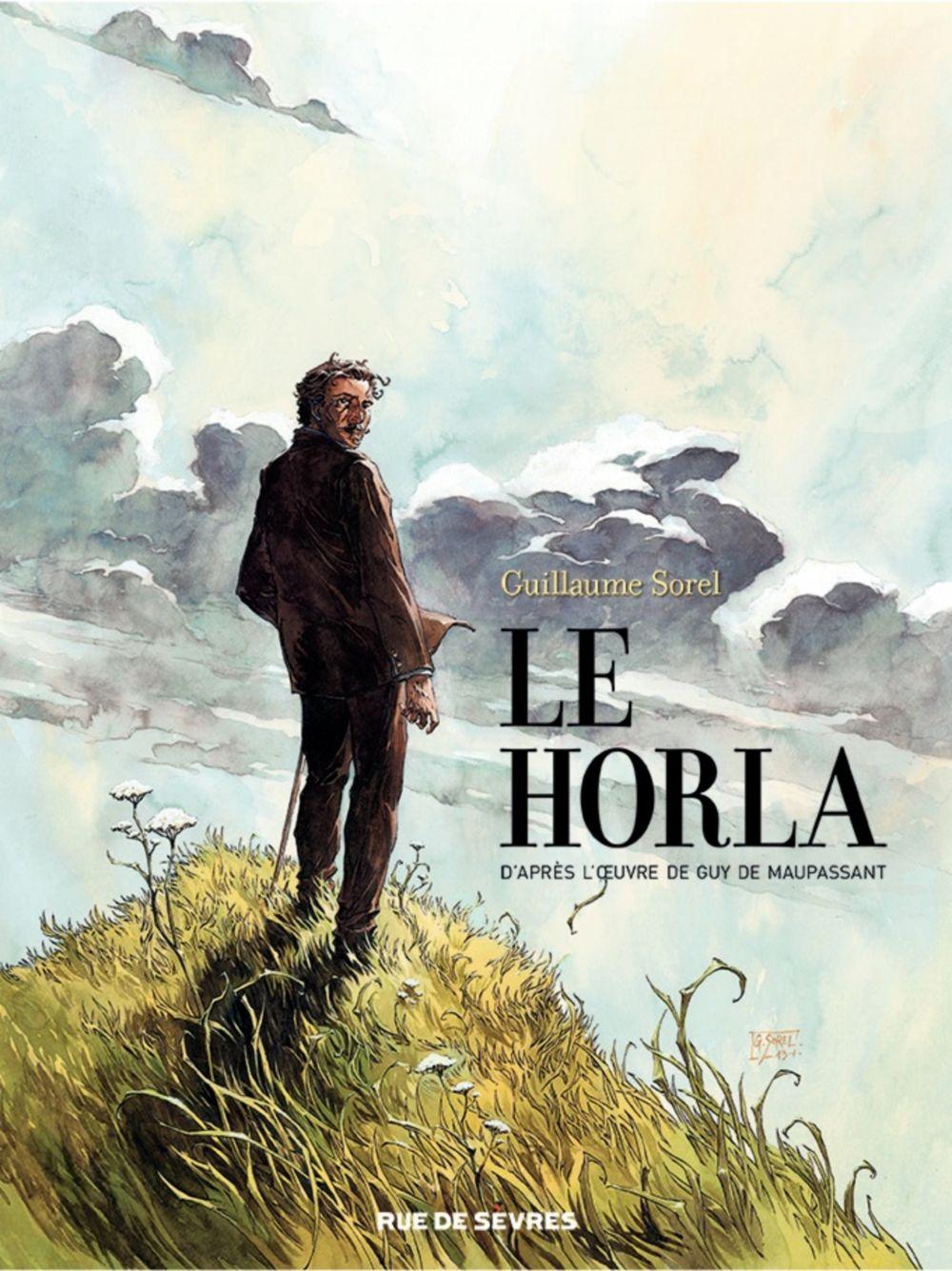 Le Horla | Sorel, Guillaume (1966-....). Auteur