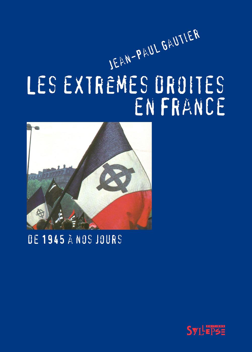 Les extrêmes droites en France