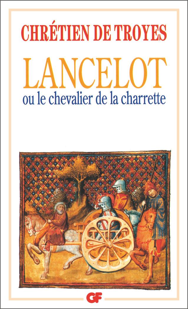 Lancelot ou Le Chevalier de la Charrette - édition bilingue | Chrétien De Troyes,