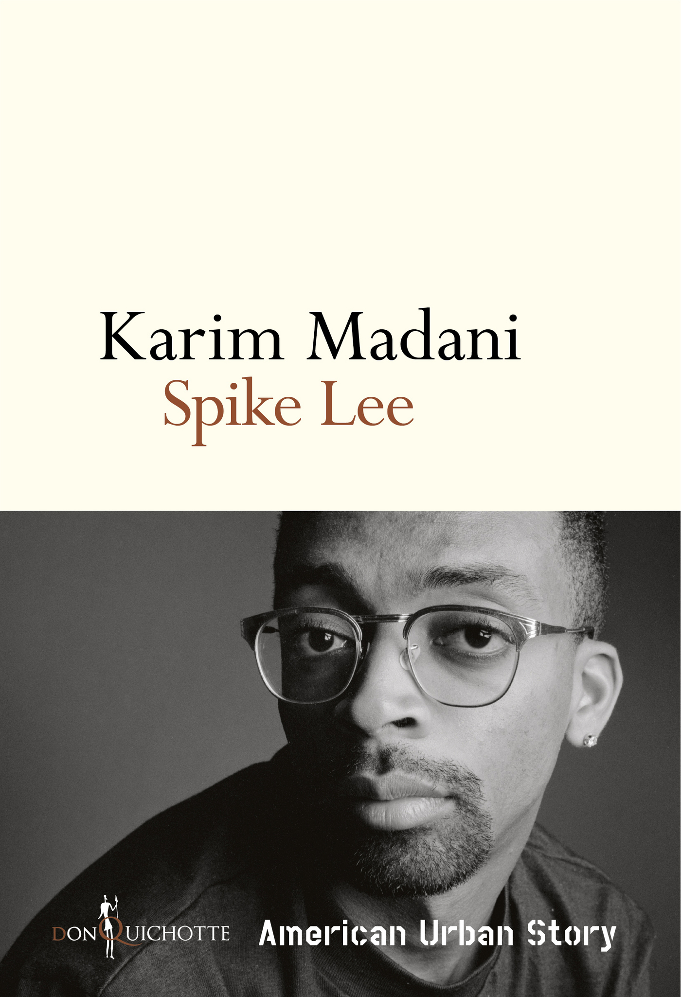 Spike Lee. American Urban Story | Madani, Karim