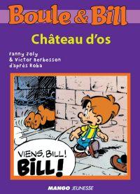 Boule et Bill - Château d'os