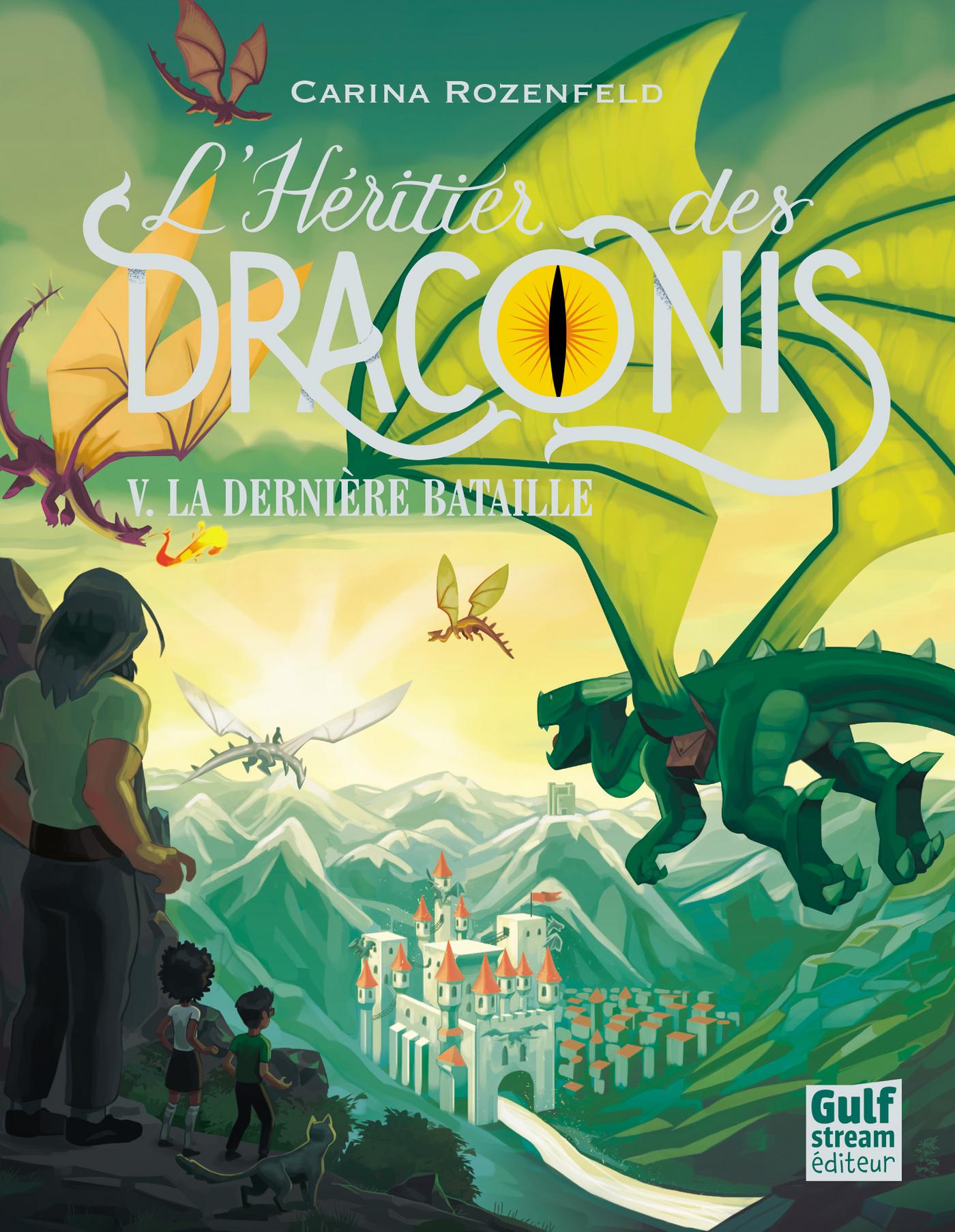 L'H?ritier des Draconis - tome 5 La derni?re bataille