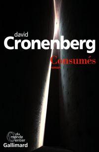 Consumés | Cronenberg, David. Auteur