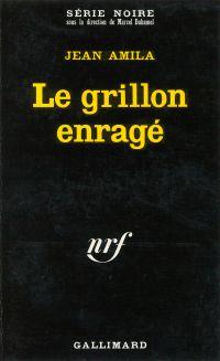 Le grillon enragé | Amila, Jean. Auteur
