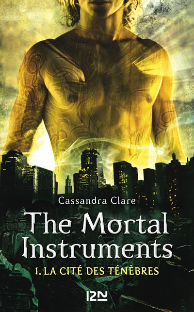 The Mortal Instruments - tome 1
