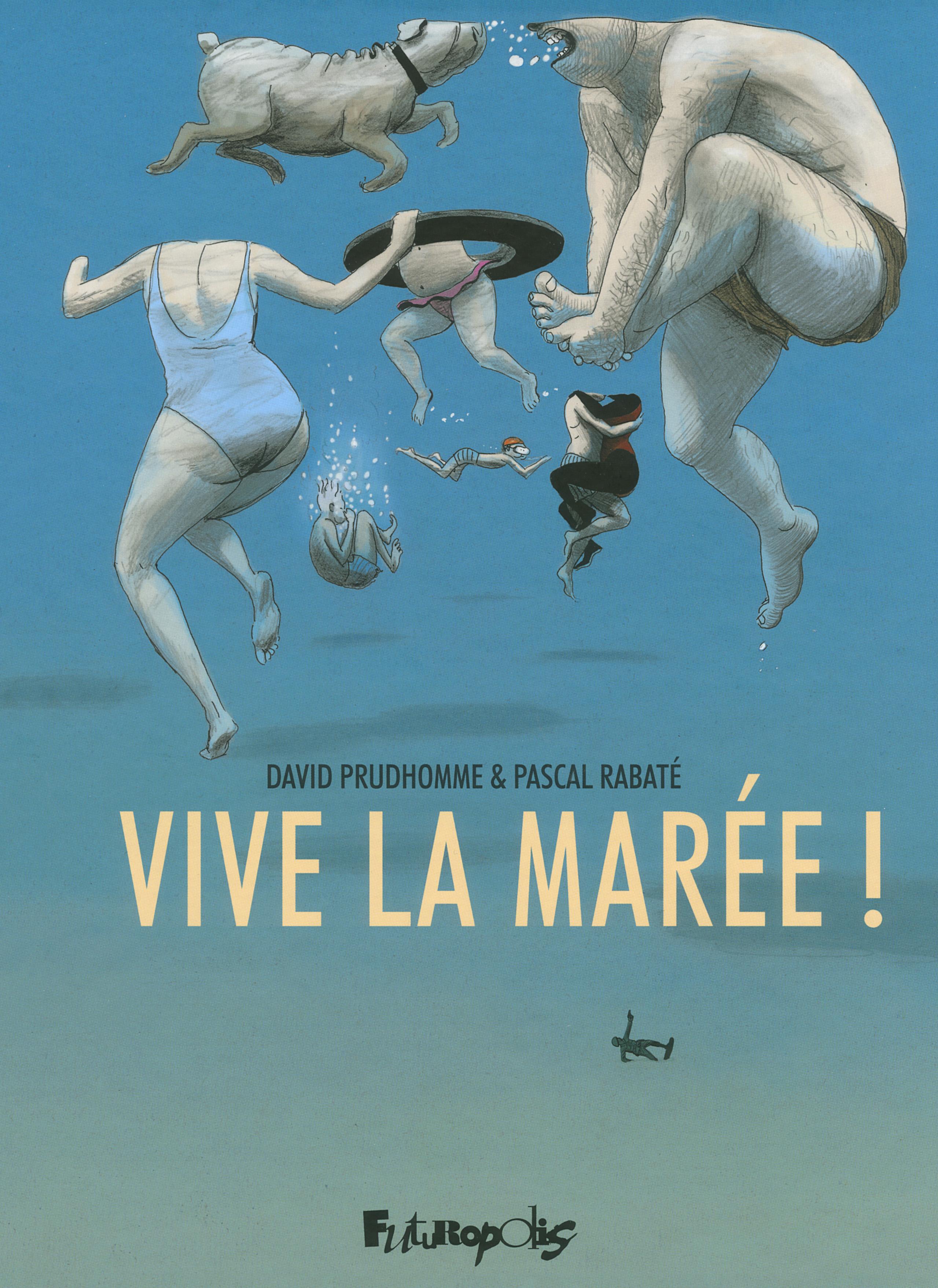 Vive la marée!   Rabaté, Pascal