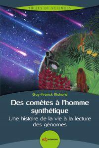 Des comètes à l'homme synth...