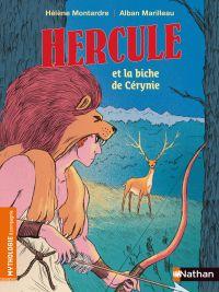 Hercule et la biche de Cérynie - Mythologie pour les 7-9 ans
