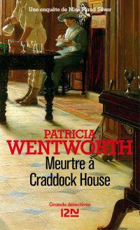 Meurtre à Craddock House | Wentworth, Patricia (1878-1961). Auteur
